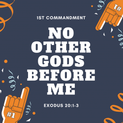 Reflections on the First of the Ten Commandments – SDGtheology