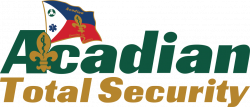 Why You Should Trust a Local Company | Acadian Total Security