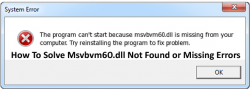 How To Fix Msvbvm60.dll Was Not Found or Missing Errors on Windows